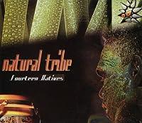 ARTISTI VARI - NATURAL TRIBE: FOURTEEN NATIVES (1 CD)