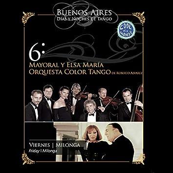 Buenos Aires, Días y Noches de Tango: Viernes / Milonga (En Vivo)
