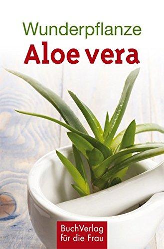 Wunderpflanze Aloe vera (Minibibliothek, Format 6,2 cm x 9,5 cm)