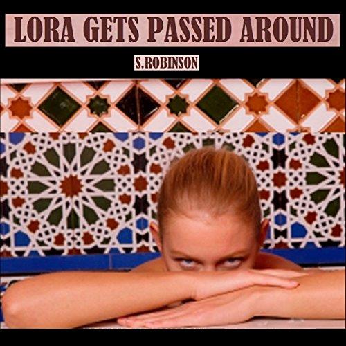 Lora Gets Passed Around cover art