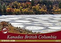 Kanadas British Columbia - Herbstzeit (Wandkalender 2022 DIN A2 quer): British Columbia, Kanadas drittgroesste Provinz - auch im Herbst einfach wunderbar! (Monatskalender, 14 Seiten )