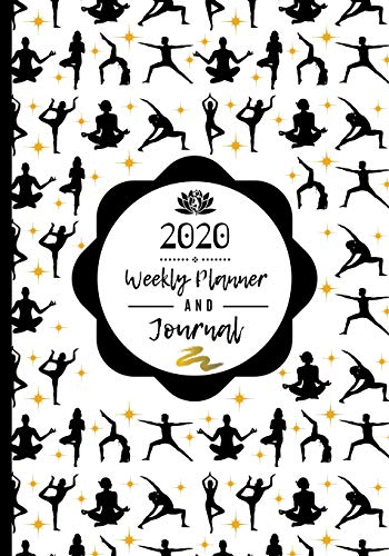 2020 Weekly Planner & Journal: Yoga Teacher / Instructor / Student / Appreciation Gift / Diary & Writing Thank You Present