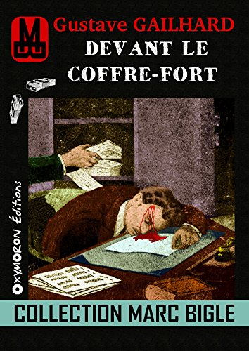 Marc Bigle - Devant le coffre-fort (French Edition)