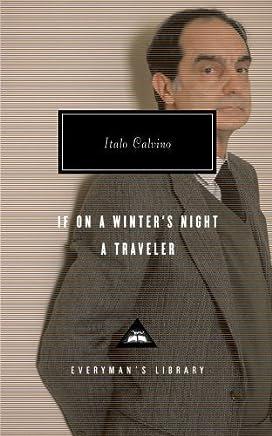 If on a Winter's Night a Traveler (Everyman's Library Classics) by Calvino, Italo (1993) Hardcover