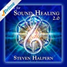 Music For Sound Healing 2.0 (Remastered)