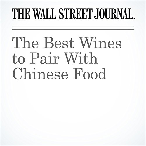 The Best Wines to Pair With Chinese Food audiobook cover art