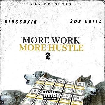More Work More Hustle, Vol.2