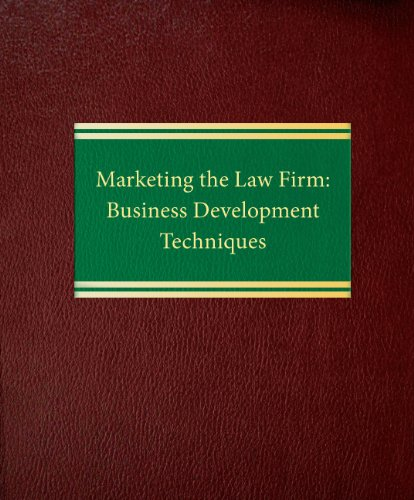 Compare Textbook Prices for Marketing the Law Firm: Business Development Techniques Law Office Management Series Lslf Edition ISBN 9781588520524 by Schmidt, Sally J.
