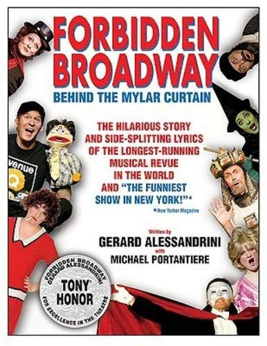 Forbidden Broadway: Behind the Mylar Curtain (Applause Books)