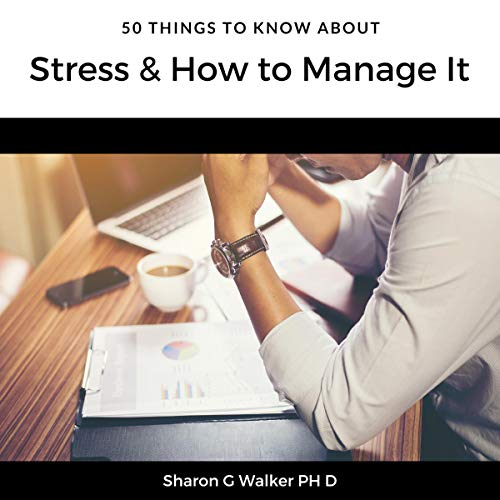 50 Things to Know About Stress & How to Manage It audiobook cover art