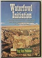 Waterfowl Initiation