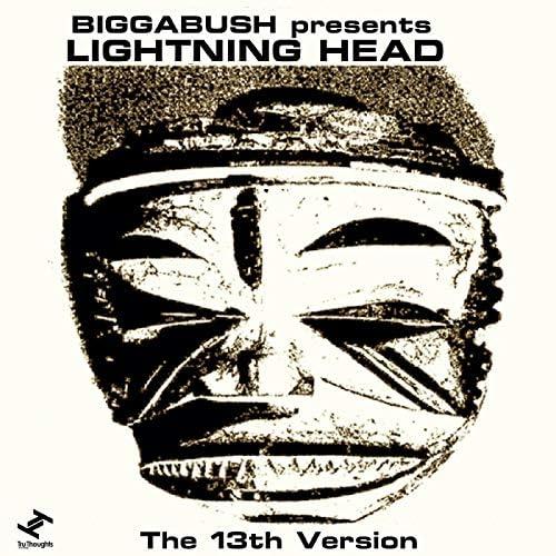 BiggaBush & Lightning Head