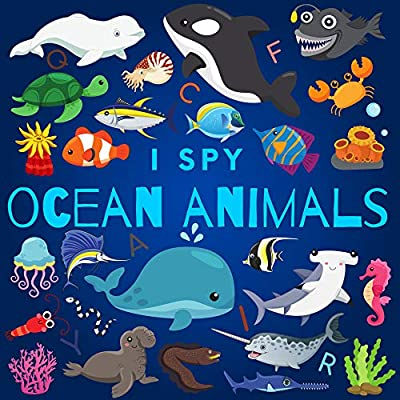 I Spy Ocean Animals: A Fun Guessing Game Picture Book for Kids Ages 2-5, Toddlers and Kindergartners ( Picture Puzzle Book for Kids ) (I Spy Books for Kids 3)