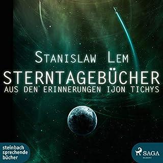 Sterntagebücher                   Autor:                                                                                                                                 Stanislaw Lem                               Sprecher:                                                                                                                                 Michael Schwarzmaier                      Spieldauer: 3 Std. und 3 Min.     46 Bewertungen     Gesamt 4,1