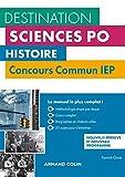 Histoire - Concours commun IEP - 2e éd. - Cours, méthodologie, annales: Cours, méthodologie, annales