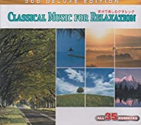 気分で楽しむクラシック~大切な人と一緒に、自分だけのリラックス・タイムに 3枚組 3CDG107