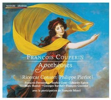 François Couperin: Apothéoses
