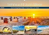 Sehnsucht zum Meer (Wandkalender 2022 DIN A2 quer): Fantastische Bilder von der Nordsee mit Spruechen vom Meer (Monatskalender, 14 Seiten )