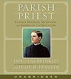 Parish Priest CD: Father Michael McGivney and American Catholicism