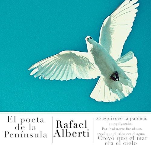 Rafael Alberti: El poeta de la Península [Rafael Alberti: The Poet of the Peninsula] copertina