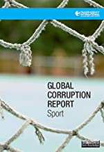 Global Corruption Report: Sport (English Edition)