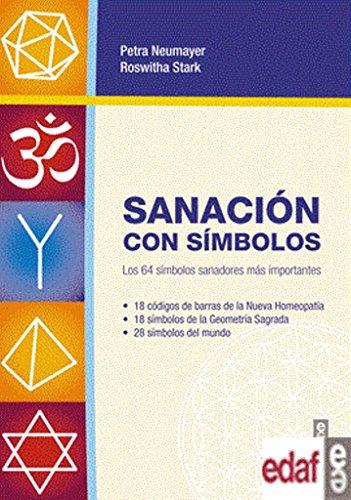 Sanación con símbolos: Los 64 símbolos sanadores (Plus Vitae)