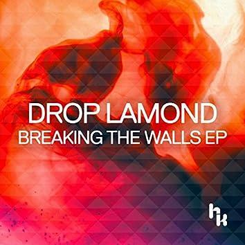 Breaking The Walls