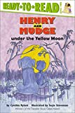 Henry and Mudge under the Yellow Moon (Henry & Mudge)