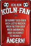Blechschilder ICH BIN KÖLN Fan Metallschild für Fußball