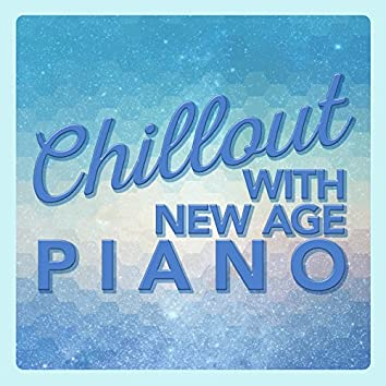 Chillout with New Age Piano
