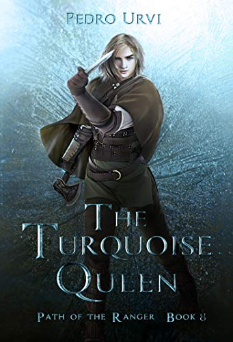 The Turquoise Queen: (Path of the Ranger Book 8) (English Edition)