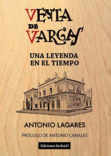 Venta de Vargas: Una leyenda en el tiempo