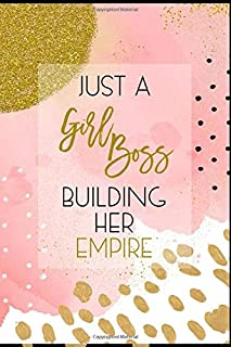 Just a Girl Boss Building Her Empire: Lined Checklist Journal Notebook, Gift for Women Entreprenuer, Blank Book, Pink Gold, 6