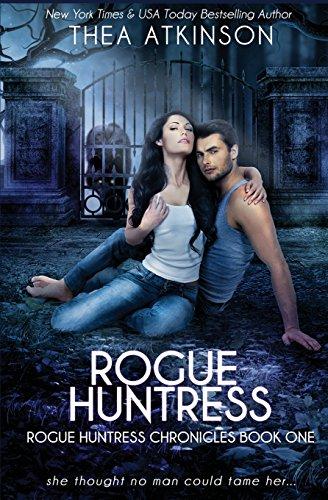 Download Rogue Huntress (Rogue Huntress Chronicles) 1539484459