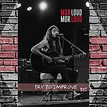 Try to Improve (Acoustic Live)