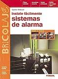Instale Facilmente Sistemas De Alarma (Bricolaje)