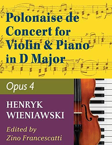 Wieniawski Henryk Polonaise de Concert In D Major Op 4. Violin and Piano by Francescatti International