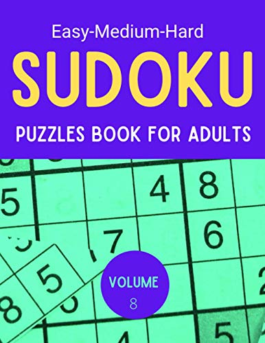 Easy medium hard sudoku puzzles book for adults book 8: killer sudoku for adults with Solution