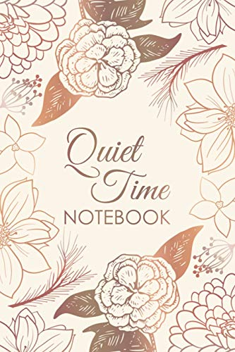 QT Notebook: For prayer, reflection, daily quiet time: Pretty bronze floral design