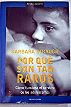Por Que Son Tan Raros/Why They Are So Weird (Arena Abierta) (Spanish Edition)