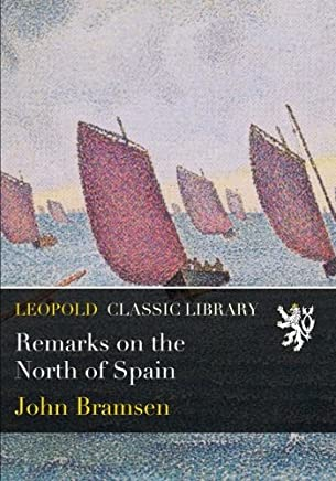 Remarks on the North of Spain