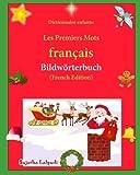 Dictionnaire enfants: Les Premiers Mots: C'est Noël, dictionnaire pour enfant, premiers mots français, enfant 3-6 ans (French Edition)