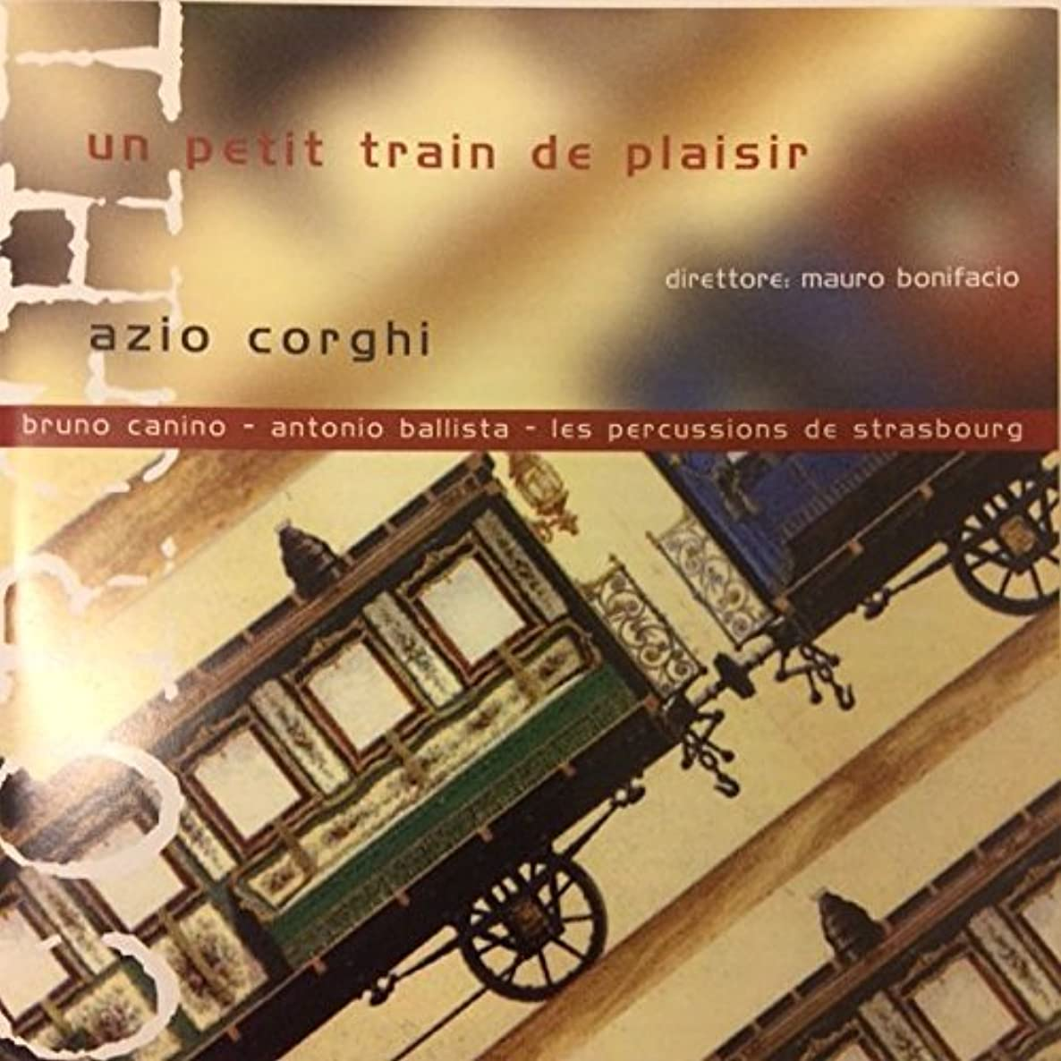 Corghi Azio B.1937: 'Un Petit Train De Plaisir' Ballet For Two Pianos & Perucssion On Music