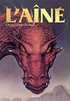 Eragon, Tome 02 : L'aîné (French Edition) van [Christopher Paolini, John Jude Palencar, Marie-Hélène DELVAL]