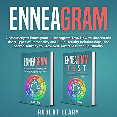 Enneagram: 2 Manuscripts: Enneagram + Enneagram Test Audiobook By Robert Leary cover art