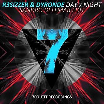 Day X Night (Sandro Dellmar Edit)