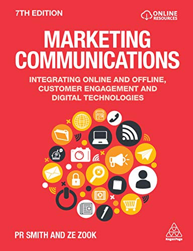 Marketing Communications: Integrating Online and Offline, Customer Engagement and Digital Technologies (English Edition)