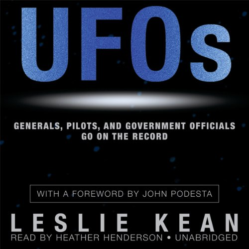 UFOs: Generals, Pilots, and Government Officials Go on the Record audiobook cover art