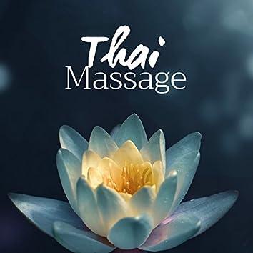 Thai Massage - Musique Relaxante pour un Massage intime
