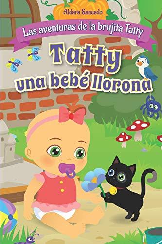 Tatty una bebé llorona: Las Aventuras de la Brujita Tatty